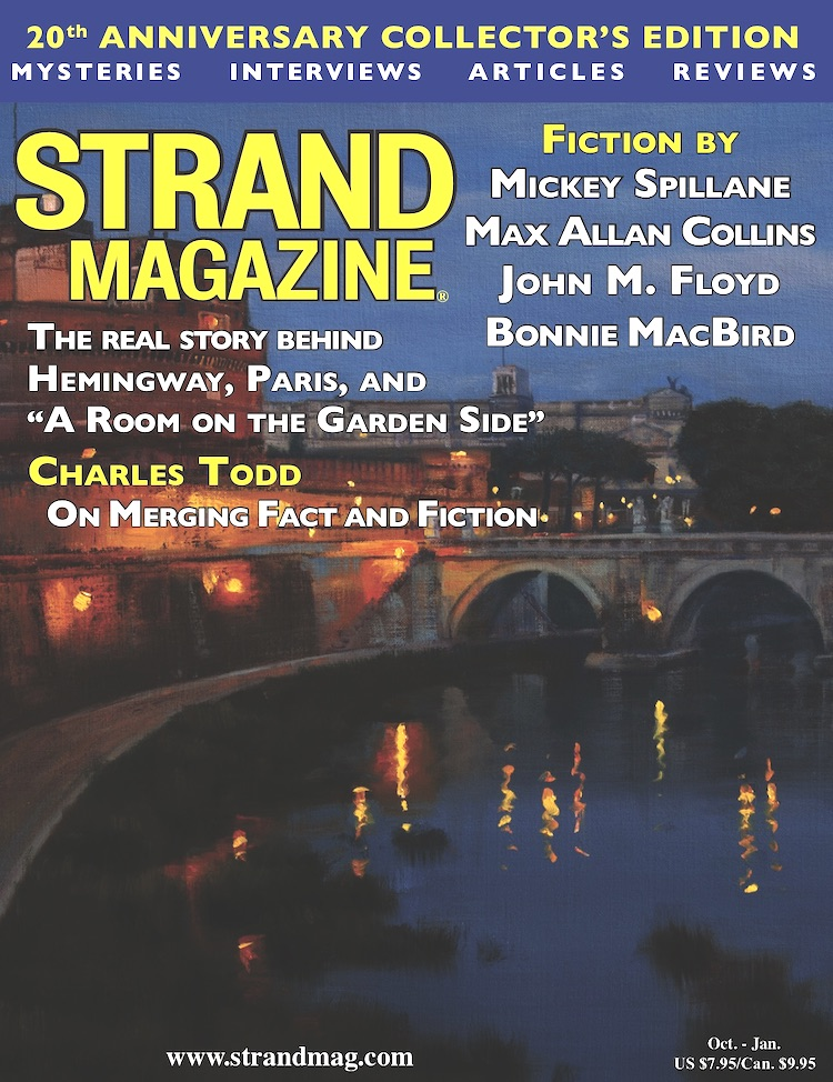 The Strand Magazine Twentieth Anniversary Collector's Issue: Fiction by Mickey Spillane, Max Allan Collins Plus an exclusive with the Charles Todd writing team...