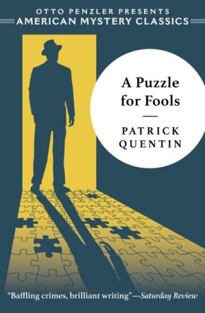 A Puzzle for Fools by Patrick Quentin