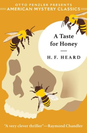 A Taste for Honey by H.F. Heard (Hardcover)