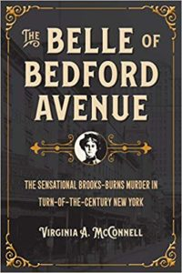The Belle of Bedford Avenue by Virginia A. McConnell (Paperback)