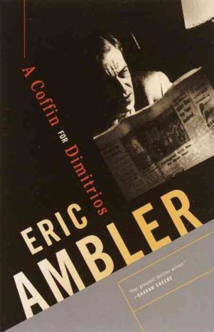 a-coffin-for-dimitrios-by-eric-ambler-paperback