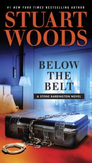 Below the Belt by Stuart Woods (Paperback)