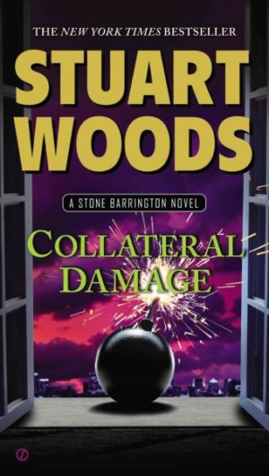 Collateral Damage by Stuart Woods (Paperback)