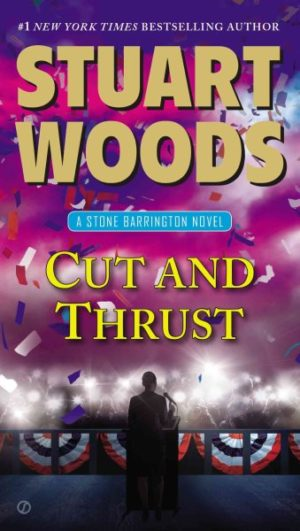 Cut and Thrust by Stuart Woods (Paperback)