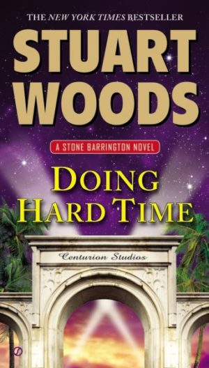 Doing Hard Time by Stuart Woods (Paperback)