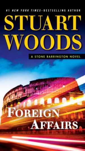 Foreign Affairs by Stuart Woods (Paperback)