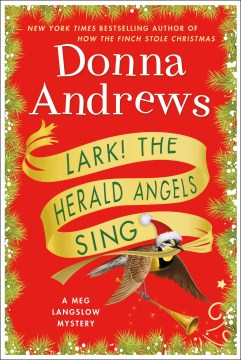 Lark! The Herald Angels Sing by Donna Andrews
