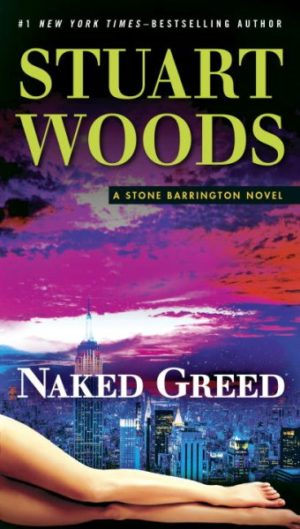 Naked Greed by Stuart Woods (Paperback)