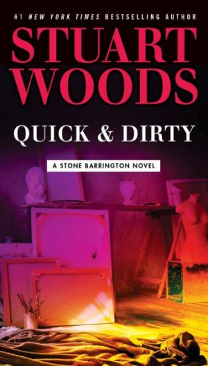 Quick & Dirty by Stuart Woods (Paperback)
