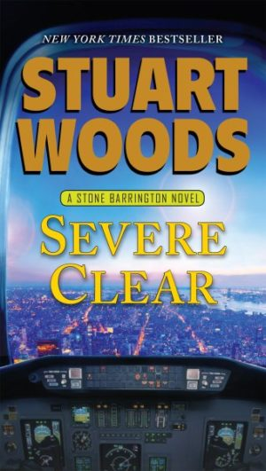 Severe Clear by Stuart Woods (Paperback)