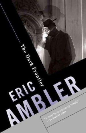 the-dark-frontier-by-eric-ambler-paperback
