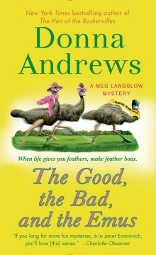 The Good, The Bad, and the Emus [Paperback]