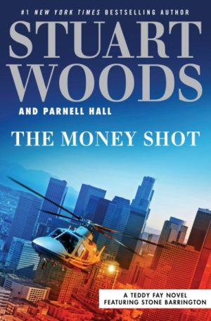 The Money Shot by Stuart Woods (Hardcover)