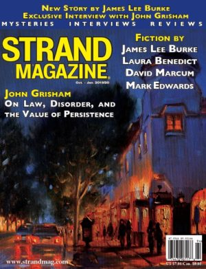 Strand Magazine Special Holiday Issue: Exclusive with John Grisham and short fiction by James Lee Burke