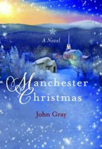 Manchester Christmas by John Gray (Hardcover)