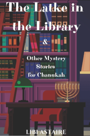 The Latke in the Library by Libi Astair