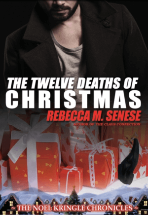 The Twelve Deaths of Christmas by Rebecca M. Senese