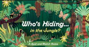 Who's Hiding in the Jungle?: A spot and Match Game