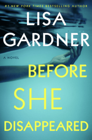 Before She Disappeared by Lisa Gardner