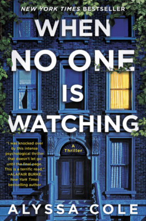 When No One Is Watching by Alyssa Cole (Paperback)